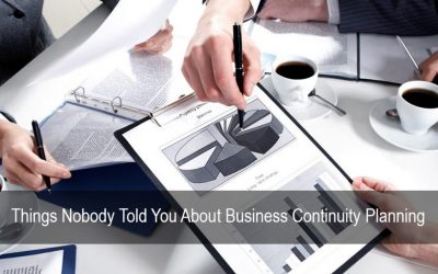 Things Nobody Told You About Business Continuity Planning